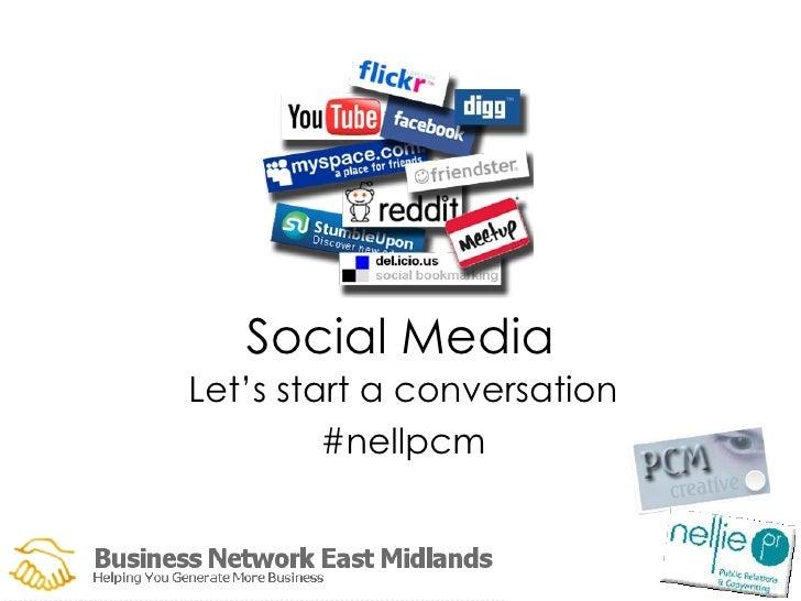 Social Media Let's start a conversation #nellpcm