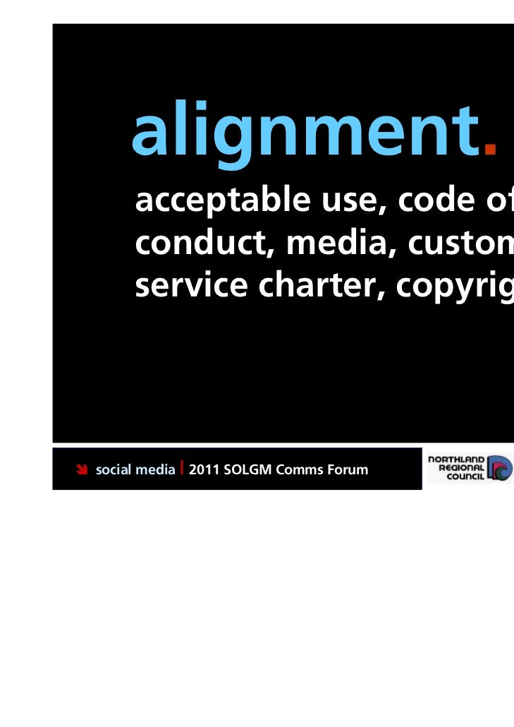 alignment.       acceptable use, code of       conduct, media, customer       service charter, copyright social media | 2...