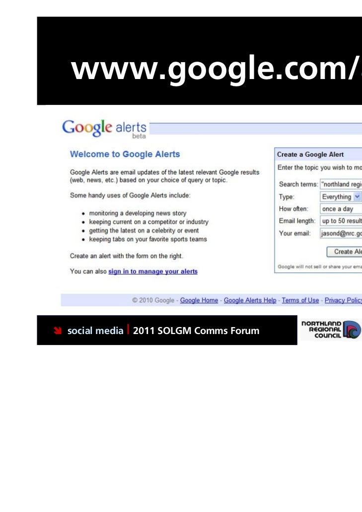 www.google.com/alerts social media | 2011 SOLGM Comms Forum   Putting Northland first