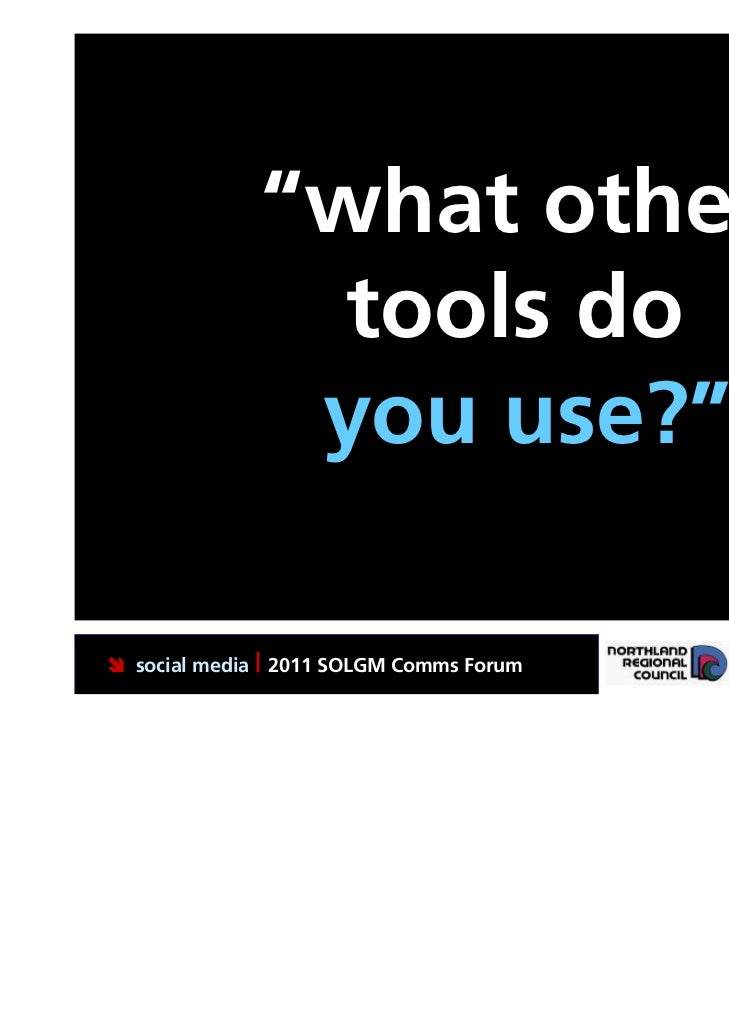 """""""what other                tools do               you use?"""" social media 