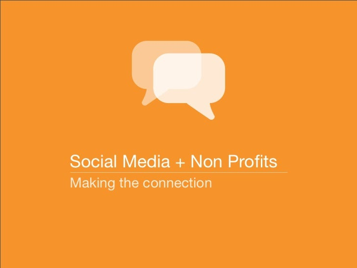 Social Media + Non Profits Making the connection