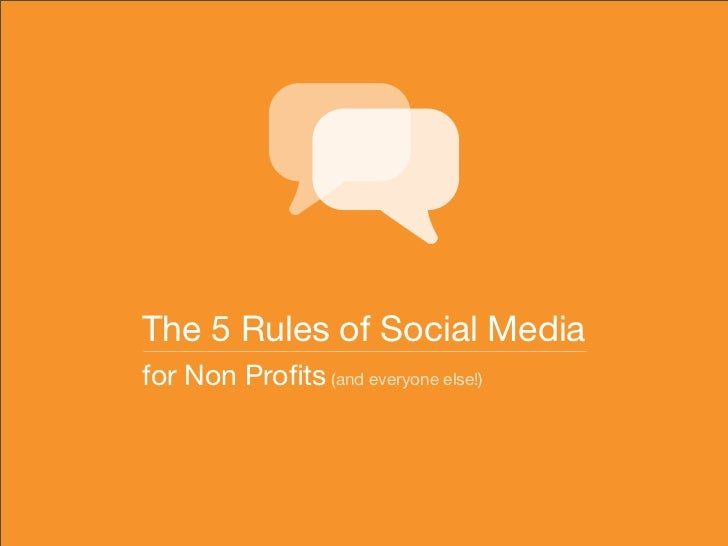 The 5 Rules of Social Media for Non Profits (and everyone else!)