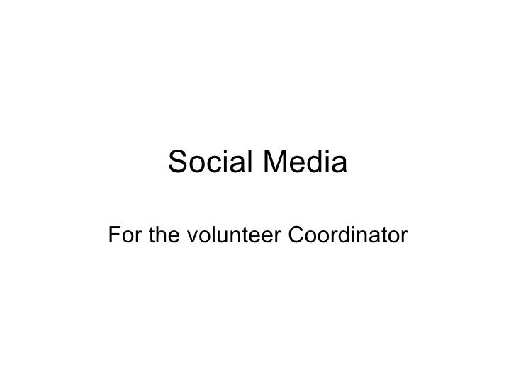 Social Media For the volunteer Coordinator
