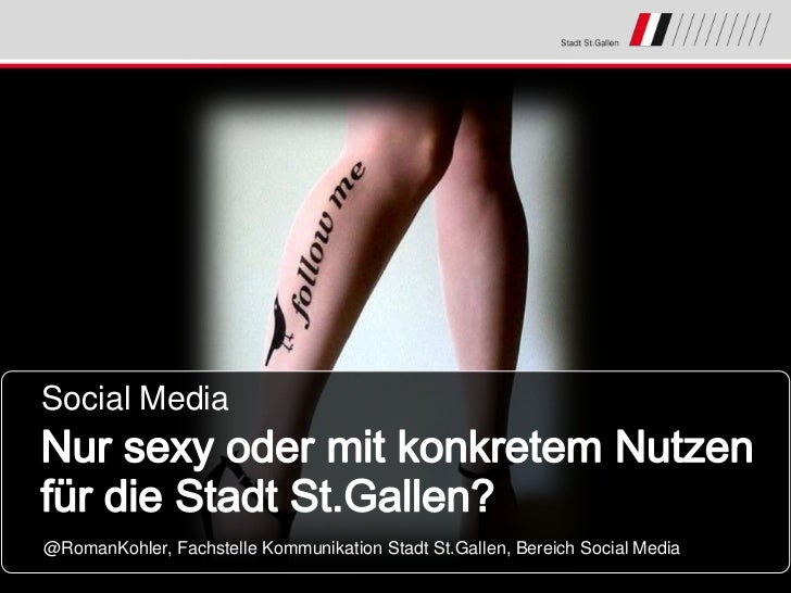 Social Media@RomanKohler, Fachstelle Kommunikation Stadt St.Gallen, Bereich Social Media