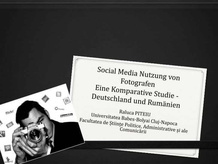 Online FragebogenWie benutzen Fotografen Social Media?0 02.05.2012 – 20.05.2012STICHPROBE0 70 Fotografen  0 33 Fotografen ...