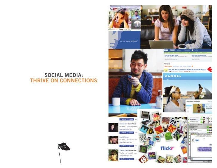 SOCIAL MEDIA: THRIVE ON CONNECTIONS