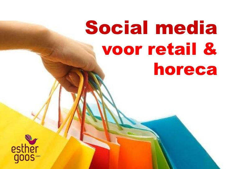 Social media voor retail &       horeca