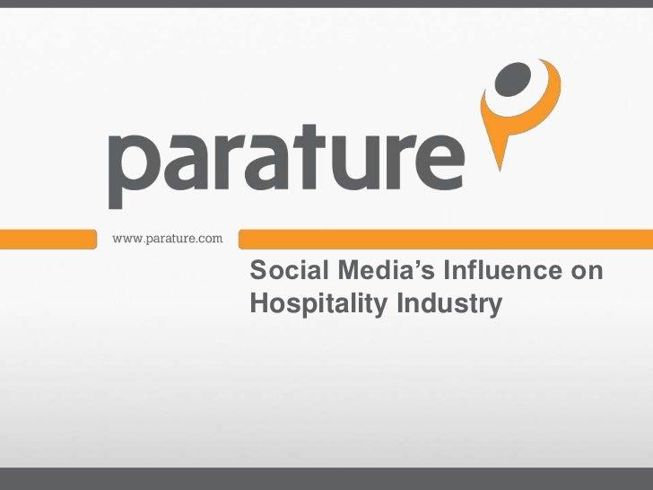 Social Media's Influence onHospitality Industry
