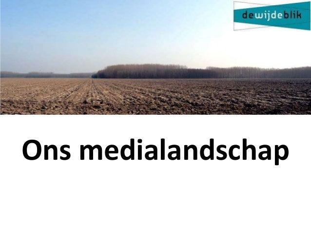 Ons medialandschap