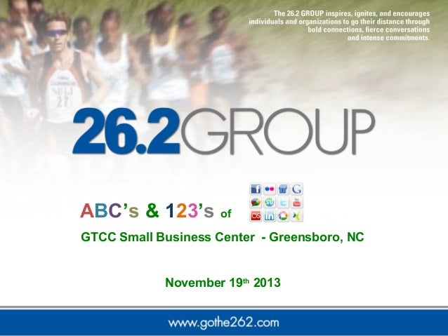 ABC's & 123's of GTCC Small Business Center - Greensboro, NC  November 19th 2013