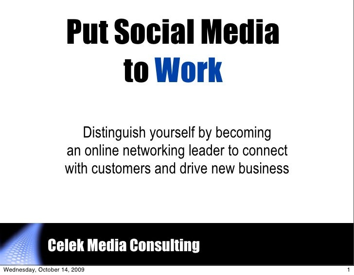 Put Social Media                           to Work                        Distinguish yourself by becoming                ...