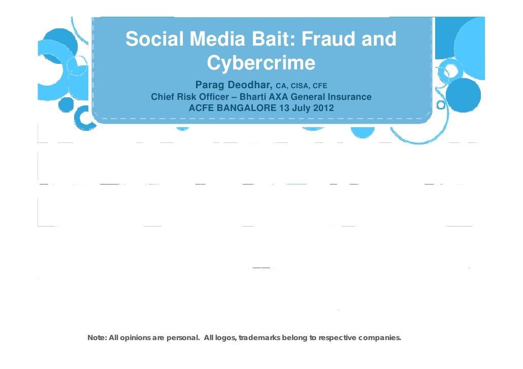 Social Media Bait: Fraud and                  Cybercrime                  C b     i                             Parag Deod...
