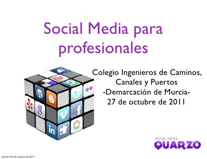 Social Media para                                  profesionales                                      Colegio Ingenieros d...