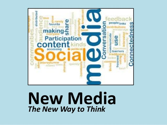 New MediaThe New Way to Think