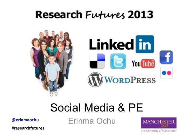 Social Media & PEErinma Ochu@erinmaochu