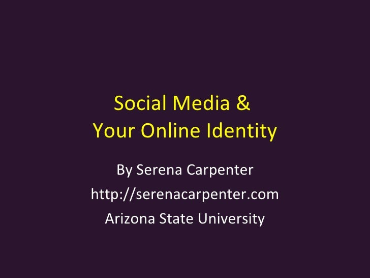 Social Media and Online Identity