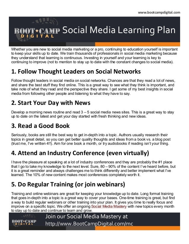 www.bootcampdigital.com                Social  Media  Learning  Plan   Whether you are new to social med...