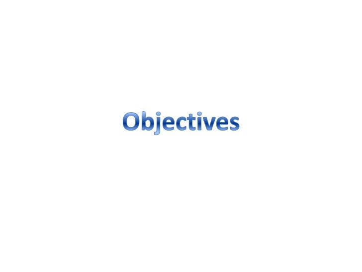 Objectives<br />