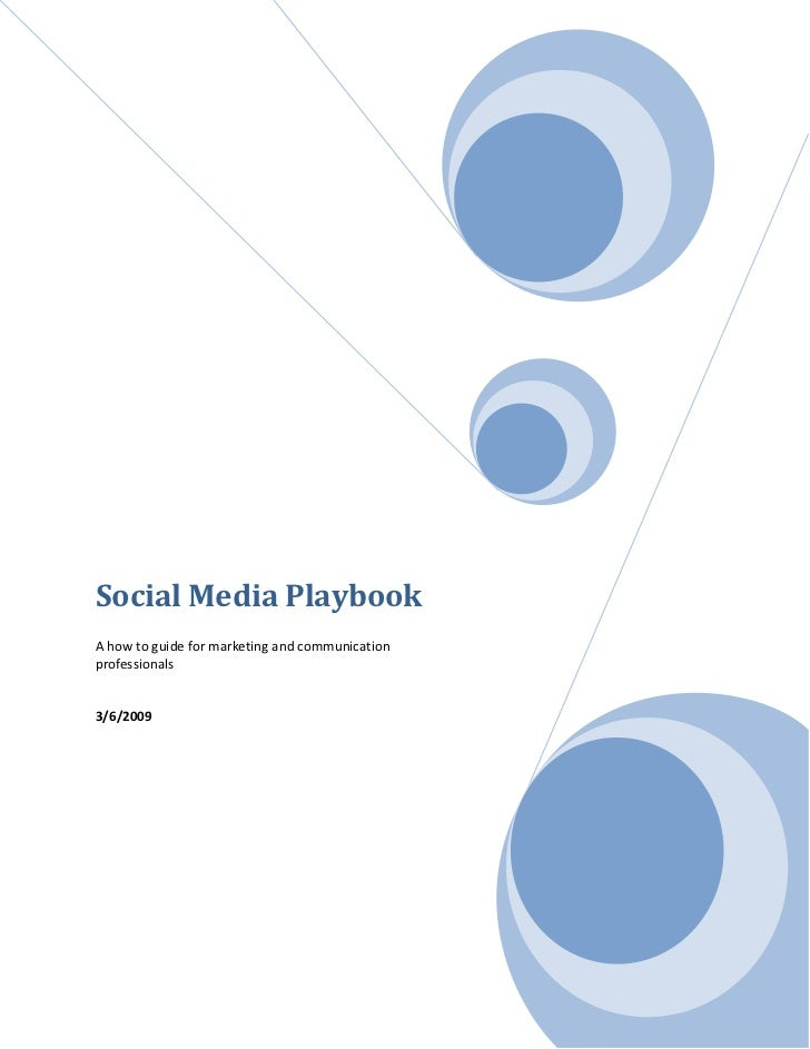 Social Media Playbook A how to guide for marketing and communication professionals   3/6/2...