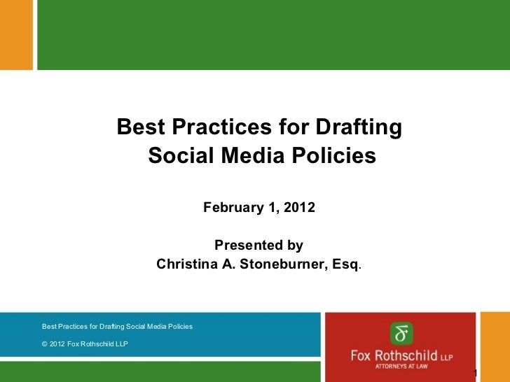 Best Practices for Drafting                          Social Media Policies                                                ...