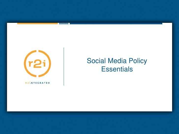 Social Media Policy Essentials<br />