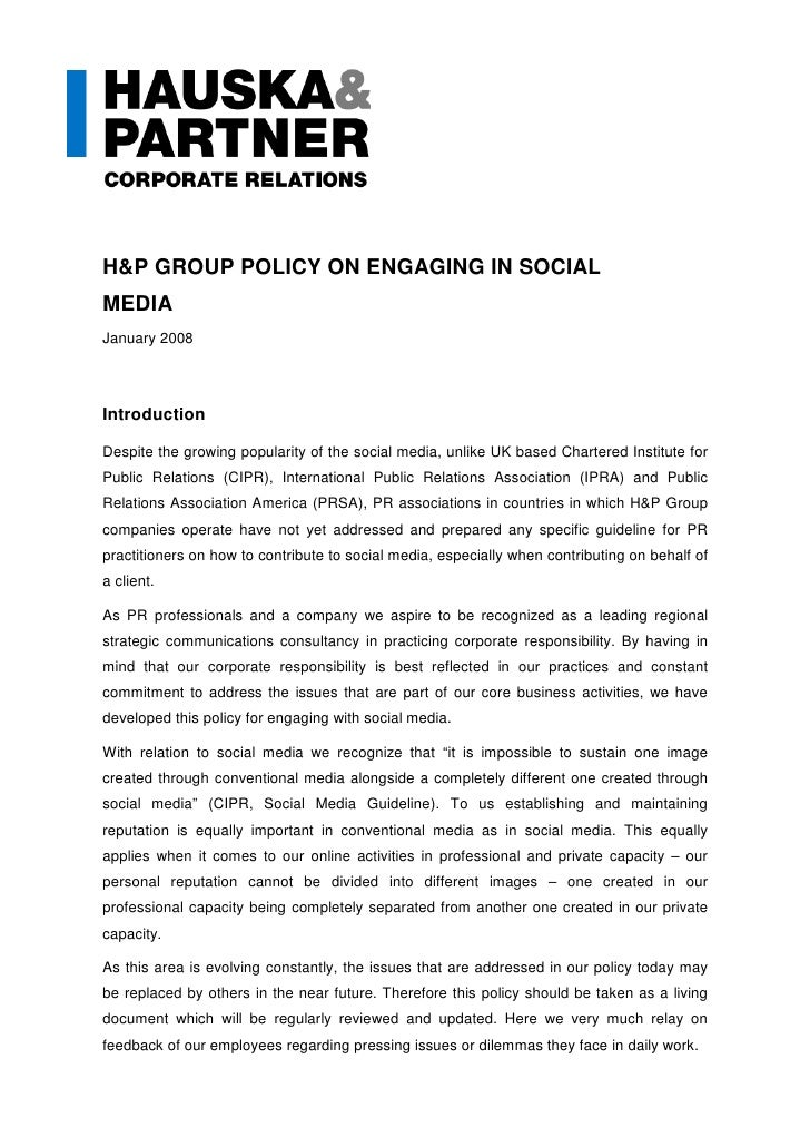 H&P GROUP POLICY ON ENGAGING IN SOCIAL MEDIA January 2008     Introduction  Despite the growing popularity of the social m...