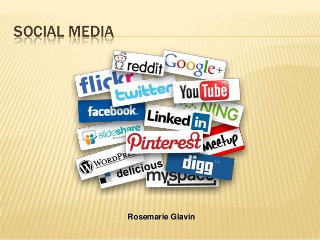 SOCIAL MEDIA Rosemarie Glavin