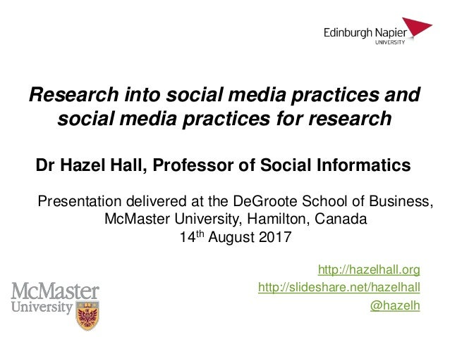 Research into social media practices and social media practices for research http://hazelhall.org http://slideshare.net/ha...