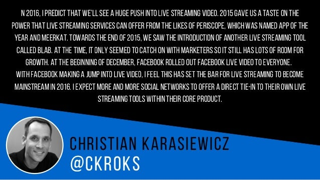 @C H R I S T I N K AR D O S C h r i s t i n K a r d o s Live streaming channels (Periscope and Facebook in particular)will...