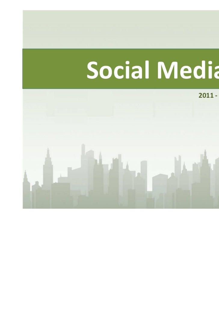 Social Media         2011 - Siege Marketing