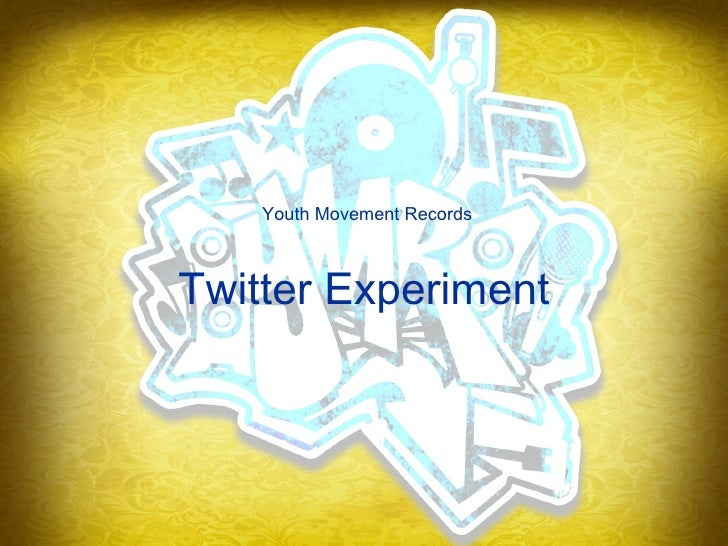 Twitter Experiment Youth Movement Records