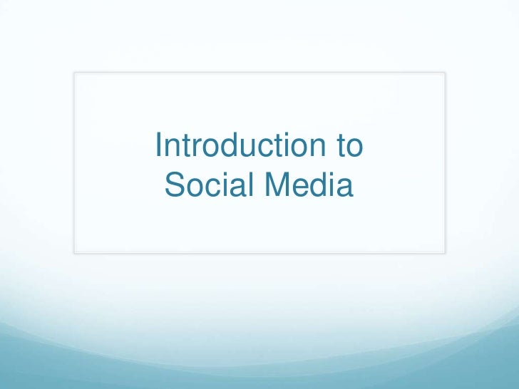 Introduction to Social Media<br />