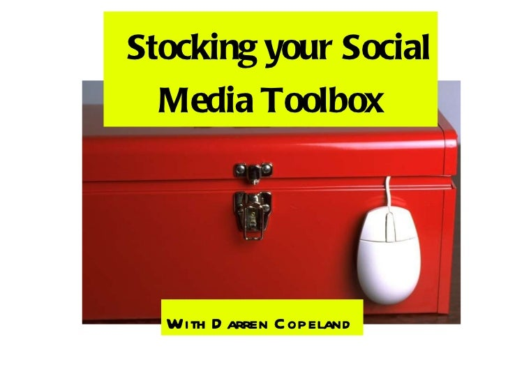 Stocking your Social Media Toolbox With Darren Copeland
