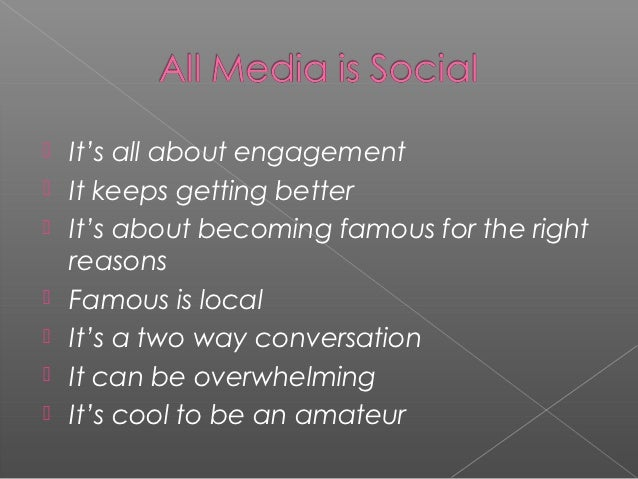    It's all about engagement   It keeps getting better   It's about becoming famous for the right    reasons   Famous ...