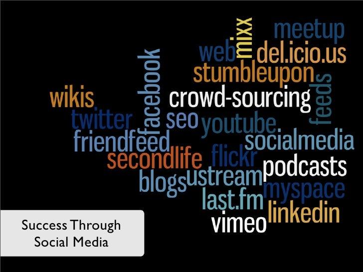 Success Through   Social Media