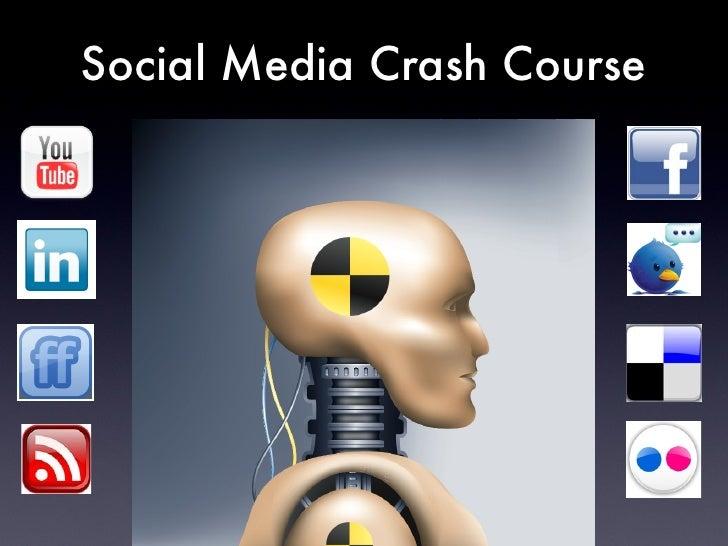 Social Media Crash Course