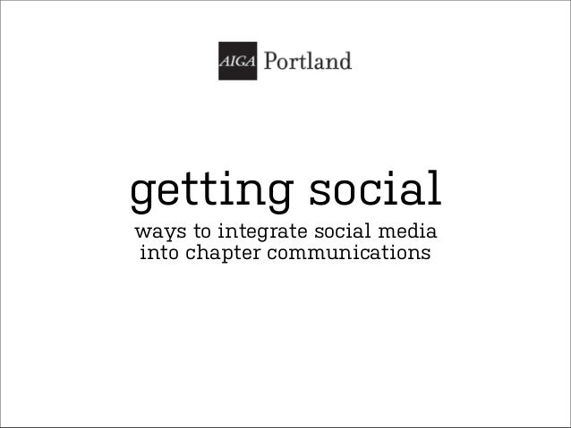 getting socialways to integrate social mediainto chapter communications