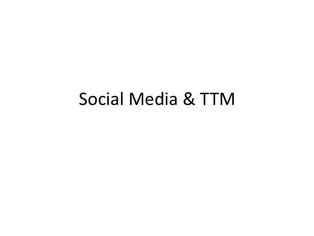 Social Media & TTM