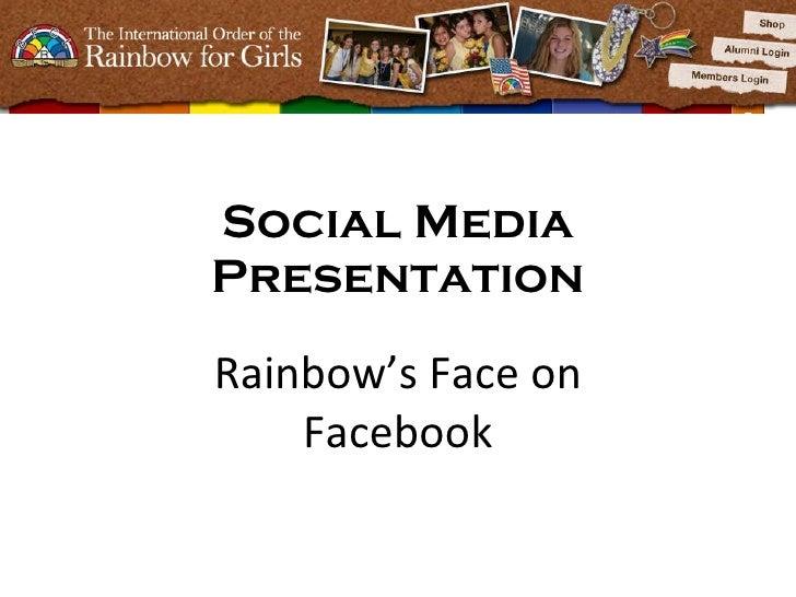 Social Media Presentation Rainbow's Face on Facebook