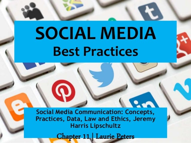 Social Media Communication: Concepts, Practices, Data, Law and Ethics, Jeremy Harris Lipschultz Chapter 11 | Laurie Peters...
