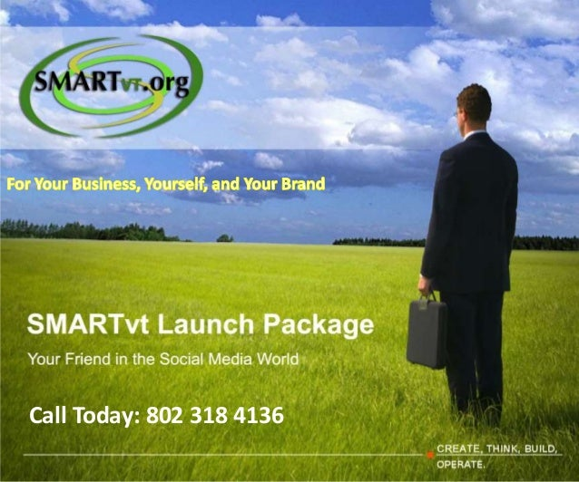Call Today: 802 318 4136