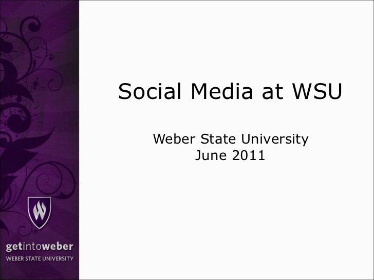 Social Media at WSU Weber State University June 2011