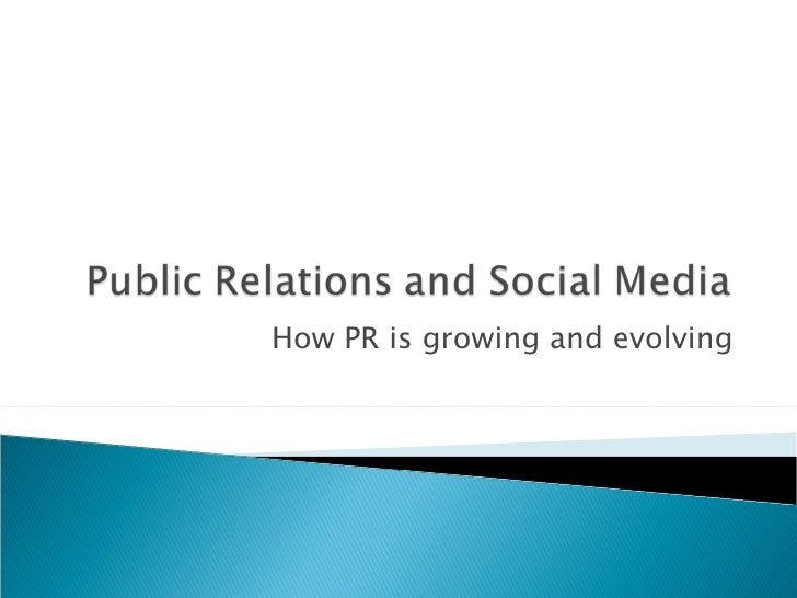 How PR is growing and evolving
