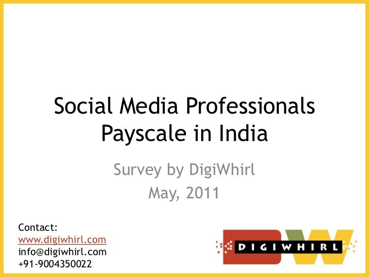 Social Media Professionals            Payscale in India                     Survey by DigiWhirl                         Ma...