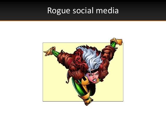 Rogue social media