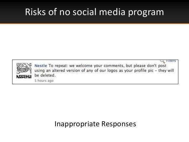 Risks of no social media programInappropriate Responses