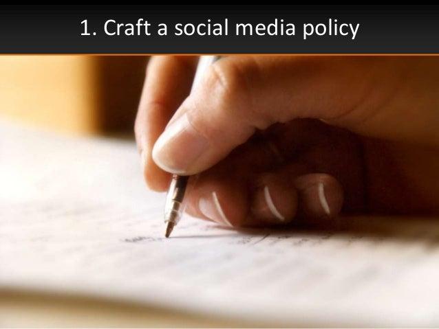 1. Craft a social media policy