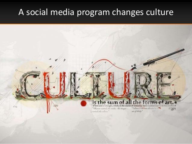 A social media program changes culture