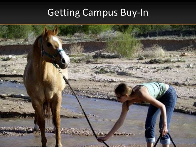 Getting Campus Buy-In