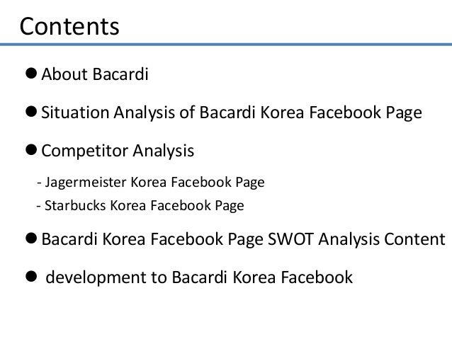 bacardi swot analysis Individual brand analysis srinivas rao march 30, 2009 bacardi swot analysis strengths strong brand recognition • multiple product lines • distribution channels.